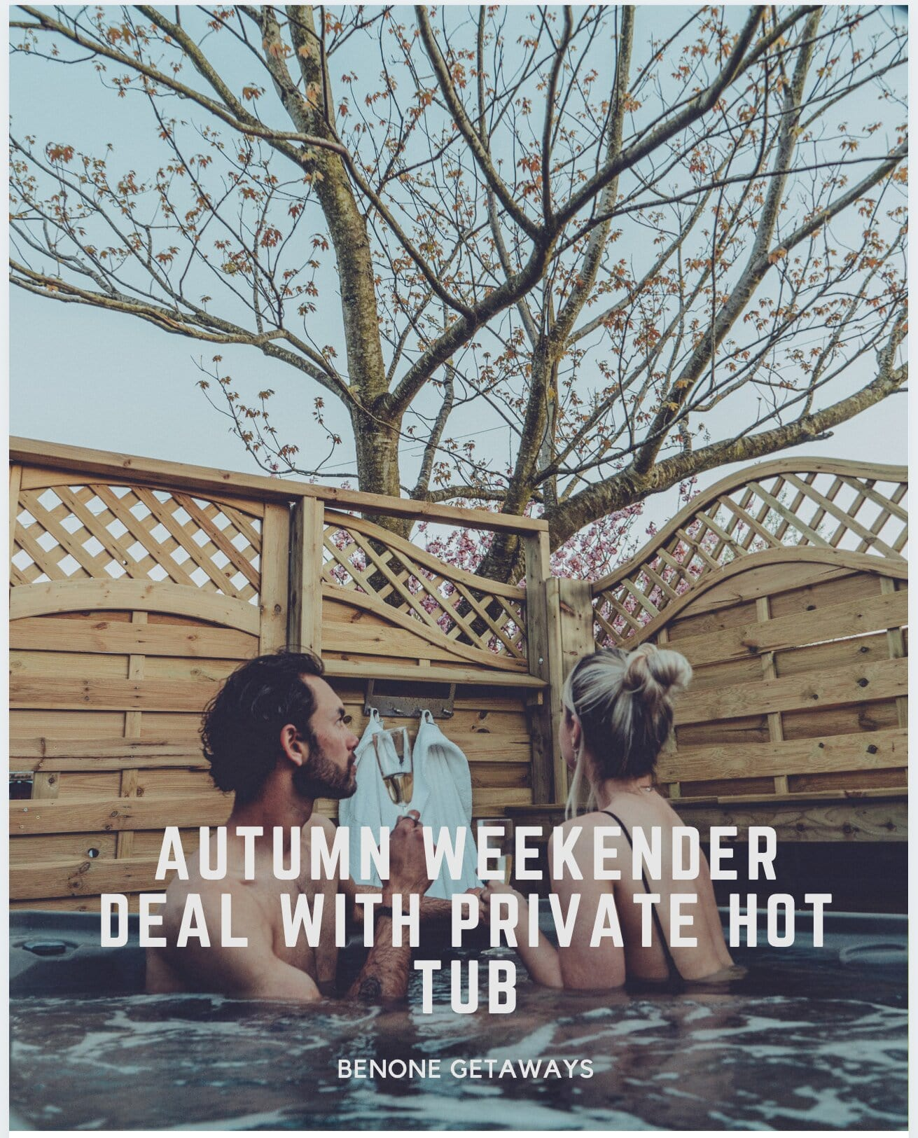 Autumn Weekender Deal with Private Hot Tub